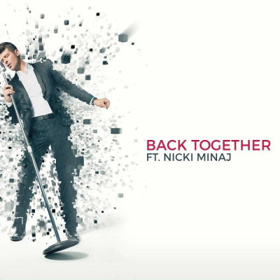ROBIN THICKE feat. NICKI MINAJ – BACK TOGETHER