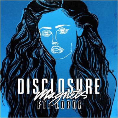 DISCLOSURE feat. LORDE – MAGNETS