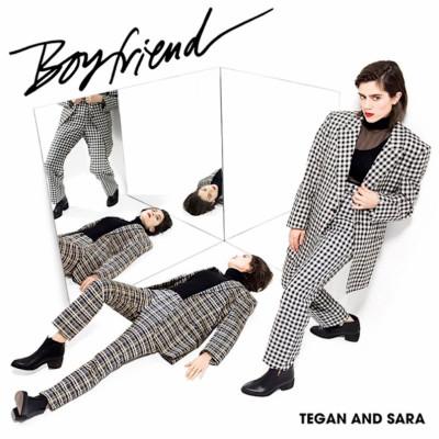 TEGAN AND SARA – BOYFRIEND