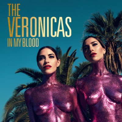THE VERONICAS – IN MY BLOOD