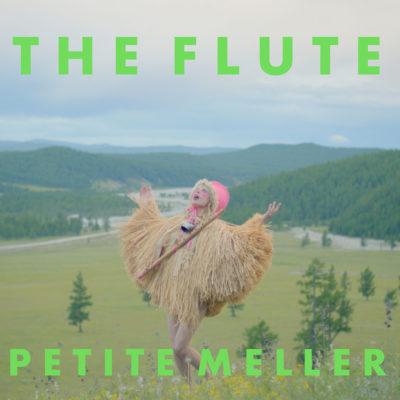 PETITE MELLER – THE FLUTE