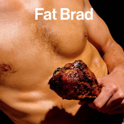 FAT BRAD: THE COOKBOOK