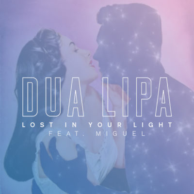 LOST IN YOUR LIGHT – DUA LIPA feat. MIGUEL